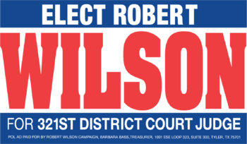 Robert Wilson for 321st District Court Judge Logo